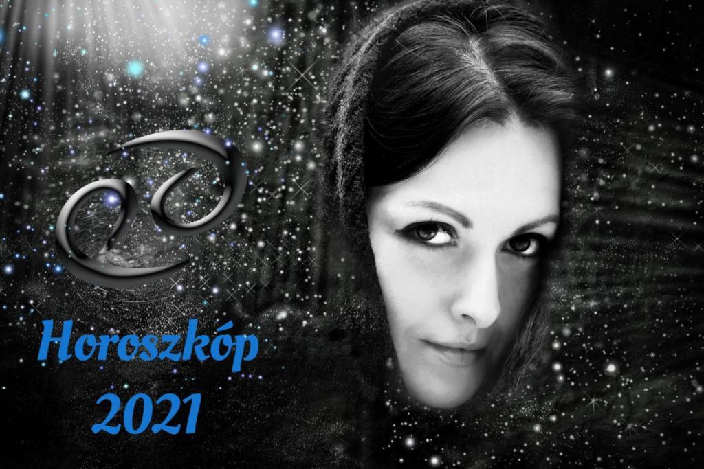 rák horoszkóp 2021