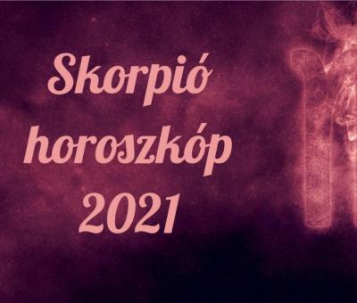 Skorpió horoszkóp 2021. Izgalmas évre számíthatsz.